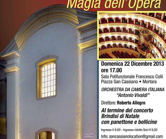 """CONCERTO di NATALE MAGIA dell' OPERA Orchestra da Camera Italiana """"Antonio Vivaldi"""""""