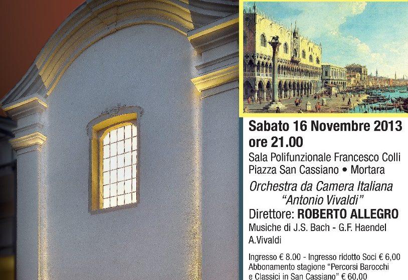 STAGIONE CONCERTISTICA 2013/2014 PERCORSI BAROCCHI E CLASSICI in S.CASSIANO CONCERTO INAUGURALE