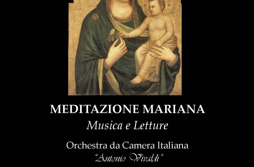 MEDITAZIONE MARIANA Musica e Letture