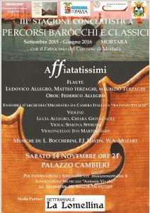 STAGIONE CONCERTISTICA PERCORSI BAROCCHI E CLASSICI 2015-2016 MORTARA (PAVIA) III° CONCERTO